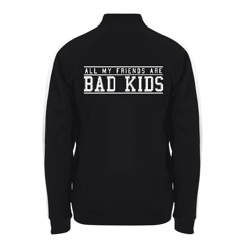 all my friends are bad kids - Trainingsjacke – Sonar