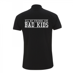 all my friends are bad kids -  Polo-Shirt  N34