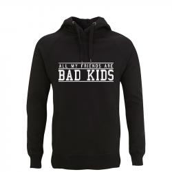 all my friends are bad kids - Kapuzenpullover N50P
