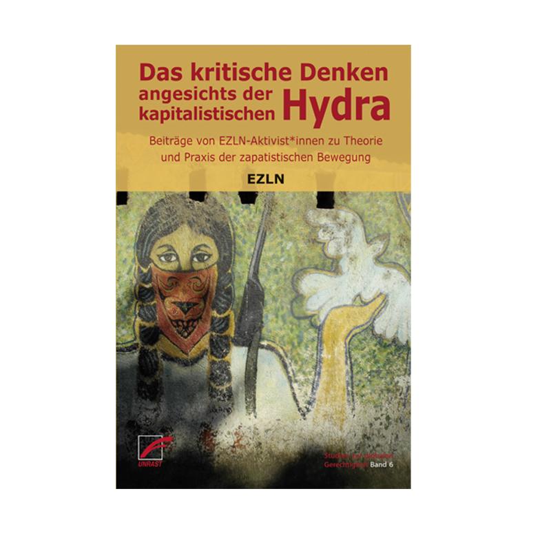 Das kritische Denken angesichts der kapitalistischen Hydra - EZLN