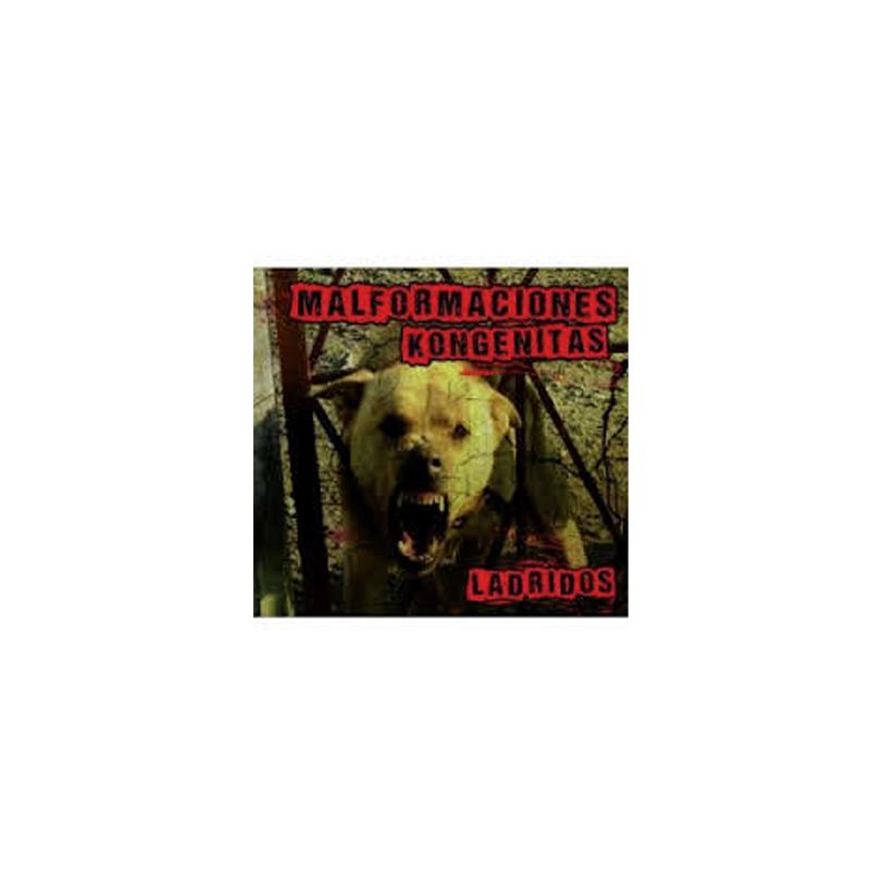 MALFORMACIONES KONGENITAS - Ladridos - CD
