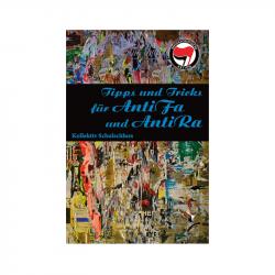 Tipps & Tricks für Antifas und Antiras - Kollektiv Schulschluss