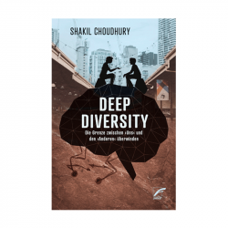 Deep Diversity - Shakil Choudhury