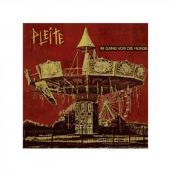 PLEITE - Im Gang vor die Hunde  - LP