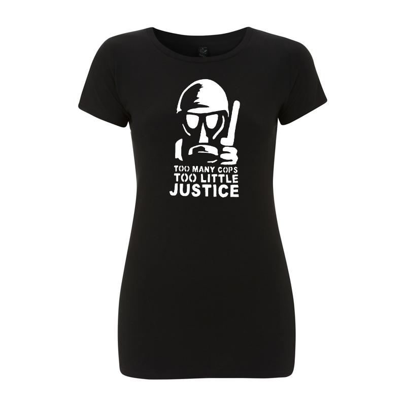 Too many Cops – Women's  T-Shirt  EP04