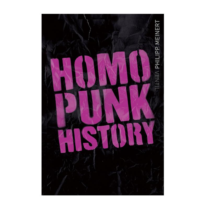 Homopunk History - Philipp Meinert