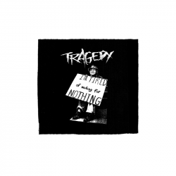 Tragedy – I´m tired – Aufnäher