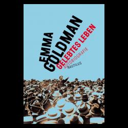 Gelebtes Leben - Emma Goldman