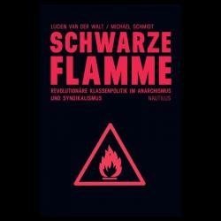 Schwarze Flamme - Lucien van der Walt, Michael Schmidt