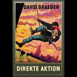 Direkte Aktion - David Graeber