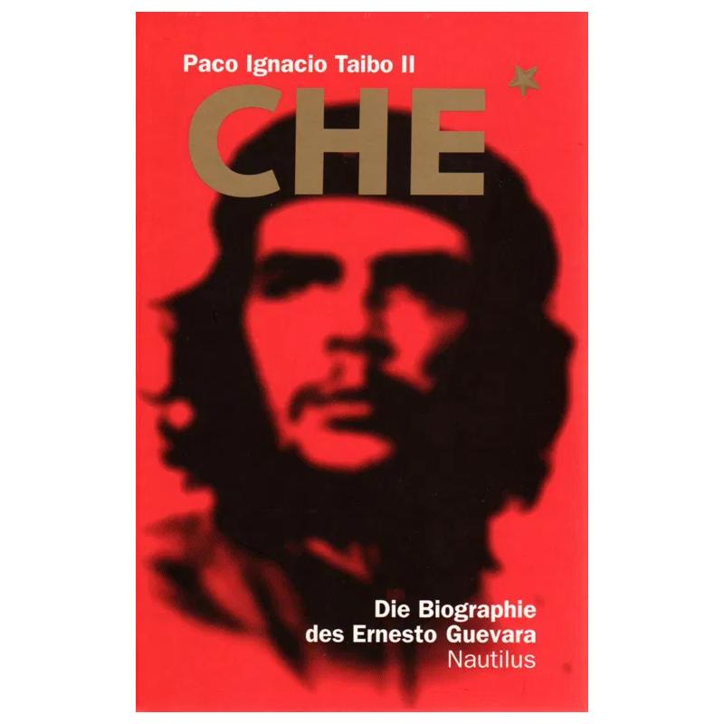 CHE - Paco Ignacio Taibo II