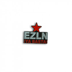 EZLN Ya Basta, Metal-Pin