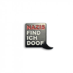 NAZIS FIND ICH DOOF, Metal-Pin
