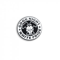 GOOD NIGHT WHITE PRIDE, HC VERSION, Metal-Pin