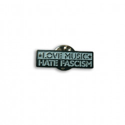 Love Music Hate Fascism, Metal-Pin