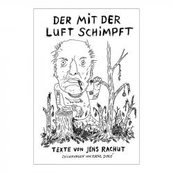 Der mit der Luft schimpft, Jens Rachut - Ventil Verlag