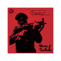 CHAOS Z - Ohne Gnade, DO-LP