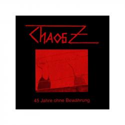 CHAOS Z - 45 Jahre ohne Bewährung, DO-LP