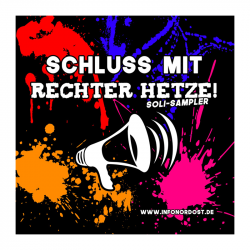 Schluss mit rechter Hetze! - Soli Sampler von infonordost.de - CD