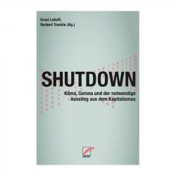 Shutdown, Ernst Lohoff, Norbert Trenkle (Hg.) - Unrast Verlag