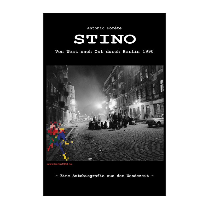 STINO - Von West nach Ost durch Berlin 1990, Antonio Porete